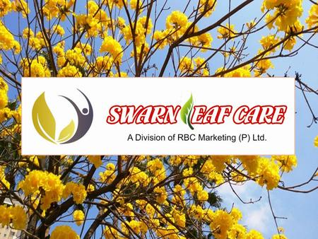 About Swarnleafcare swaranleaf.com is the part of RBC Marketing Private Ltd. This company is working in different sectors from 2006.