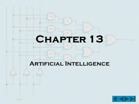 Chapter 13 Artificial Intelligence. Artificial Intelligence – Figure 13.1 The Turing Test.
