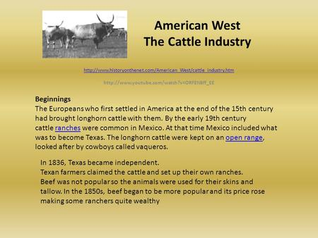 American West The Cattle Industry   Beginnings.