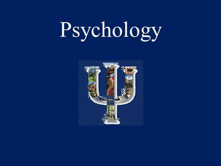 Psychology. Is the scientific study of behavior and the mental process –This study can be observable: what you can see, measure, etc… behavior –Can be.