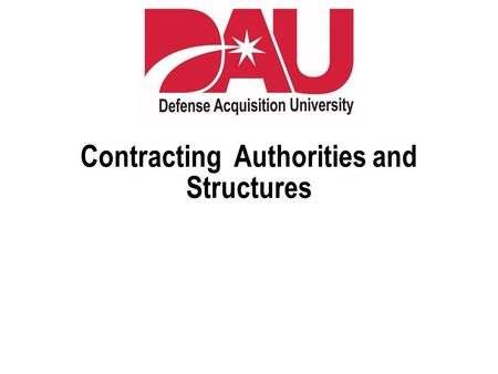 Contracting Authorities and Structures