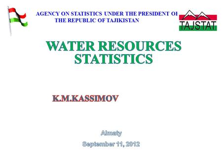 AGENCY ON STATISTICS UNDER THE PRESIDENT OF AGENCY ON STATISTICS UNDER THE PRESIDENT OF THE REPUBLIC OF TAJIKISTAN THE REPUBLIC OF TAJIKISTAN.