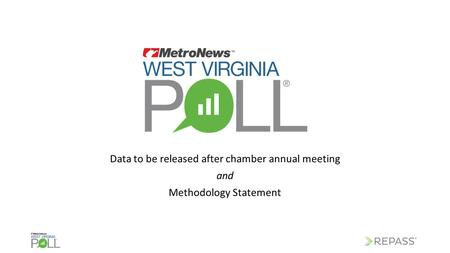 Data to be released after chamber annual meeting and Methodology Statement.