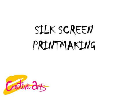 SILK SCREEN PRINTMAKING. STENCIL PRINTING This is printing using a stencil. A stencil is a sheet of paper, fabric, plastic or other material with designs.