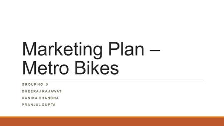 Marketing Plan – Metro Bikes