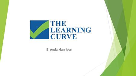 Brenda Harrison.  Changing Lives Through Learning.
