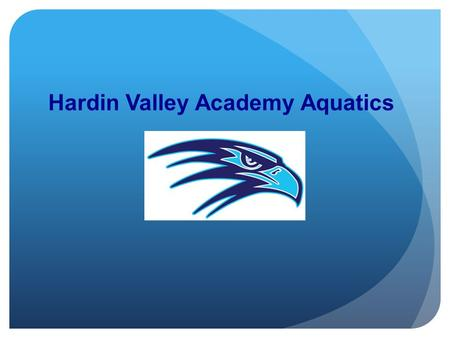 Hardin Valley Academy Aquatics. Hardin Valley Academy Aquatics Swimming and Diving.
