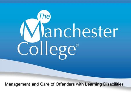 Management and Care of Offenders with Learning Disabilities.