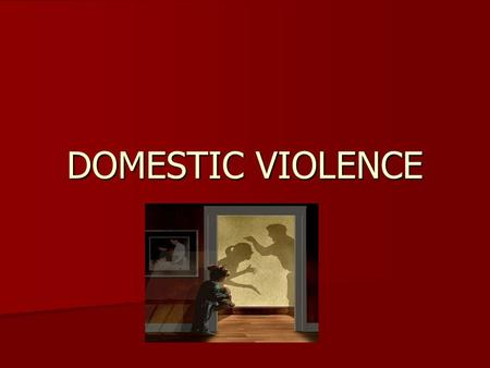 DOMESTIC VIOLENCE. Domestic violence is actual or threatened violence or harassment occurring within a household or between family members Domestic violence.