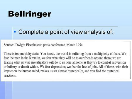 Bellringer  Complete a point of view analysis of: