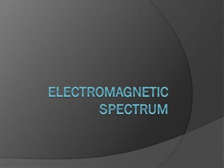 Electromagnetic Waves  All electromagnetic waves are transverse waves.  They do not require a medium to travel through.  All types of electromagnetic.