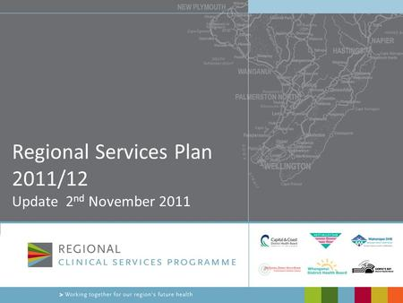 Regional Services Plan 2011/12 Update 2 nd November 2011.