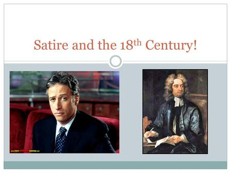 Satire and the 18 th Century!. Definition of Satire A literary work that ridicules its subject through the use of techniques such as exaggeration, reversal,