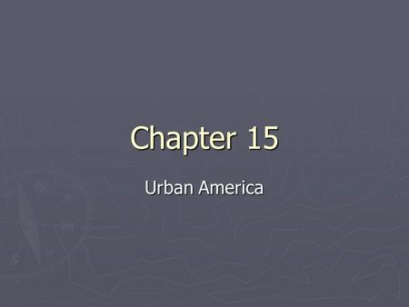 Chapter 15 Urban America. Immigration Who? ► II. Asia  A. Japanese  B. Chinese ► I. Europe  A. Italians  B. Greeks  C. Poles  D. Slavs  E. Slovaks.