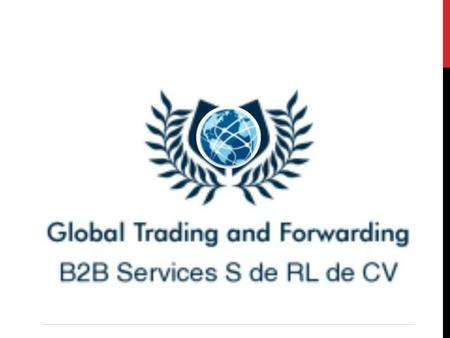 Global Trading and Forwarding B2B Services Founded in 2012 GTF is a company formed by a solid team of professionals specialized in the foreign trade,