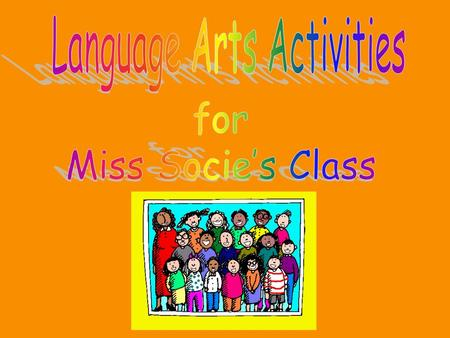 Click here to help you answer questions Here are some cool listening activities Dictionary for your own use Enjoy Story Time Story Activities for you!