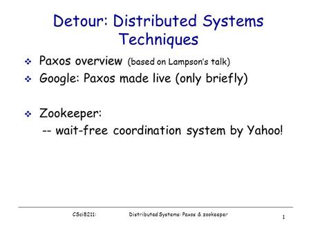 Detour: Distributed Systems Techniques