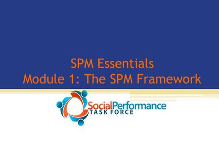 SPM Essentials Module 1: The SPM Framework. Photos credit: Fonkoze, Haiti.