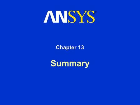 Summary Chapter 13. Training Manual March 15, 2001 Inventory #001458 13-2 Chapter Objectives In this chapter, a review will be given of the basic concepts.
