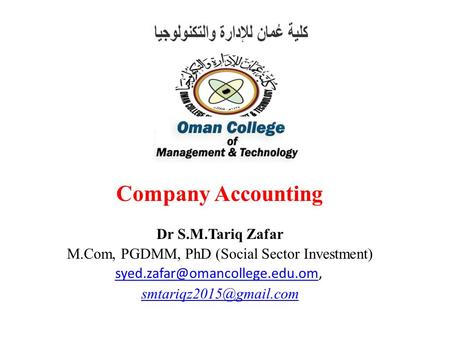Company Accounting Dr S.M.Tariq Zafar M.Com, PGDMM, PhD (Social Sector Investment)