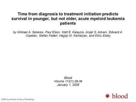 Time from diagnosis to treatment initiation predicts survival in younger, but not older, acute myeloid leukemia patients by Mikkael A. Sekeres, Paul Elson,