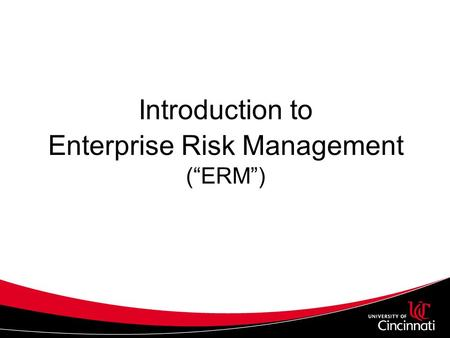 "Introduction to Enterprise Risk Management (""ERM"")"