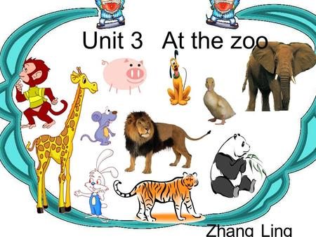 Unit 3 At the zoo Zhang Ling a long nose It has a long nose. 绿色圃中小学教育网