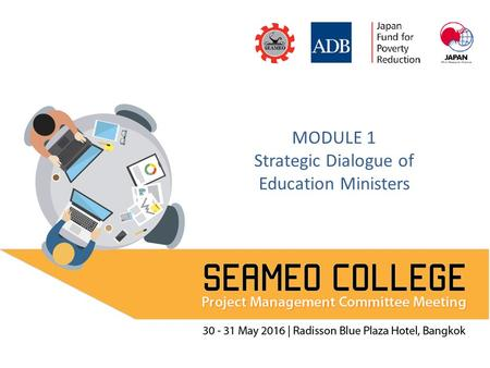 MODULE 1 Strategic Dialogue of Education Ministers.