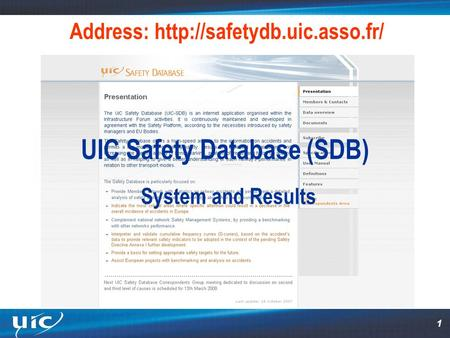 1 Address:  UIC Safety Database (SDB) System and Results.