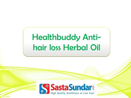 Healthbuddy Anti- hair loss Herbal Oil.