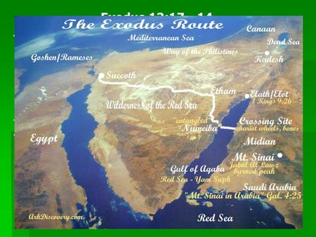 Exodus 13:17 - 14 Two routes: 1. The land of the Philistines 2. To the wilderness by the Red Sea Matthew 7:13  Enter by the narrow gate; for wide is the.