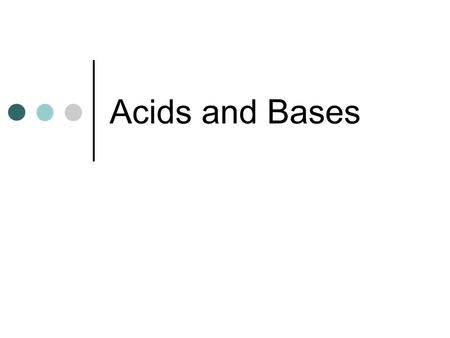 Acids and Bases. Acid and Base Overview Acids and bases are a group of compounds that combine to form a salt. A salt is an ionic solid made from a metal.
