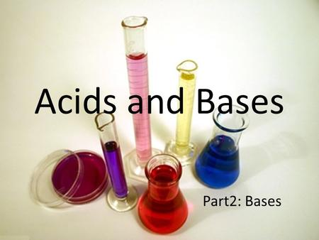 Acids and Bases Part2: Bases. Arrhenius' Definitions A base is a substance that produces hydroxide ions in solution OH-(aq) Sodium hydroxide NaOH(aq)