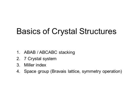 Basics of Crystal Structures
