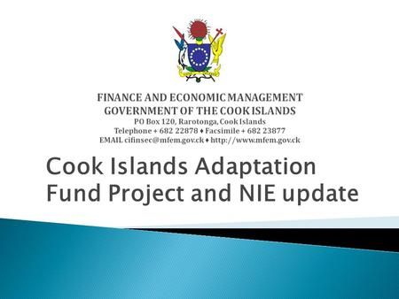 Cook Islands Adaptation Fund Project and NIE update.