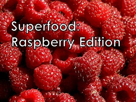 The raspberry originated in Asia, Europe and North America. Growing season is in the summer and the fall. Raspberries are a very flexible fruit and are.