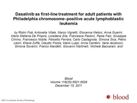Dasatinib as first-line treatment for adult patients with Philadelphia chromosome–positive acute lymphoblastic leukemia by Robin Foà, Antonella Vitale,