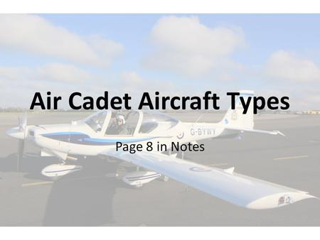 Page 8 in Notes Air Cadet Aircraft Types. Grob 115 Tutor T1.