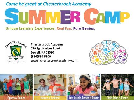 Chesterbrook Academy 279 Egg Harbor Road Sewell, NJ 08080 (856)589-5800 sewell.chesterbrookacademy.com Come be great at Chesterbrook Academy Unique Learning.