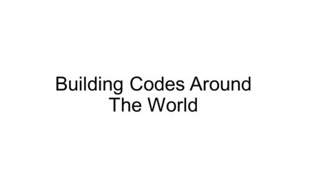 Building Codes Around The World. Building Codes of Germany The EnEV is a performance-based code that requires a mandatory (equivalent model building)