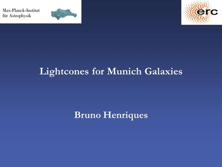 Lightcones for Munich Galaxies Bruno Henriques. Outline 1. Model to data - stellar populations and photometry 2. Model to data - from snapshots to lightcones.