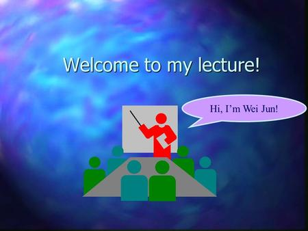 Welcome to my lecture! Hi, I'm Wei Jun!. Case Huang Ying, femal,35years old Having no child ! amenorrhea for 40 days ; spot vaginal bleeding for three.