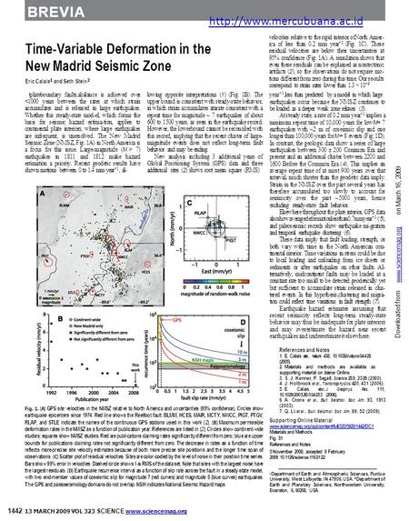 BREVIA Time-Variable Deformation in the New Madrid Seismic Zone Eric Calais 1 and Seth Stein 2 velocities relative to the rigid interior ofNorth Amer-