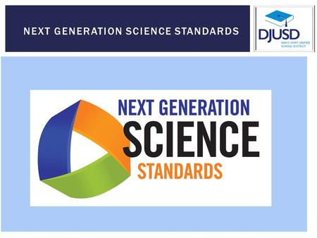 NEXT GENERATION SCIENCE STANDARDS. BUILDING ON THE PAST; PREPARING FOR THE FUTURE 1990s 1990s-2009 1/2010 - 7/2011 7/2011 – April 2013.