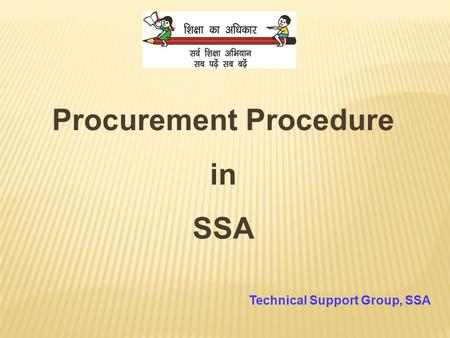Procurement Procedure in SSA Technical Support Group, SSA.