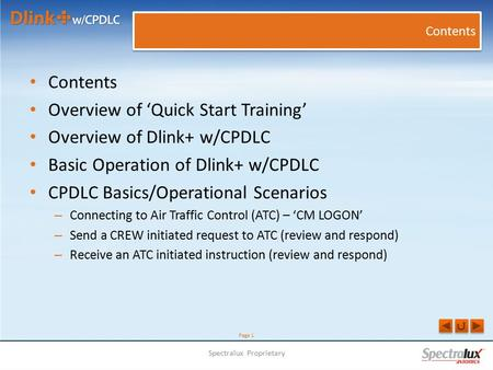Page 1 Contents Overview of 'Quick Start Training' Overview of Dlink+ w/CPDLC Basic Operation of Dlink+ w/CPDLC CPDLC Basics/Operational Scenarios – Connecting.