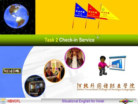 HBVCFL Situational English for Hotel Task 2 Check-in Service.