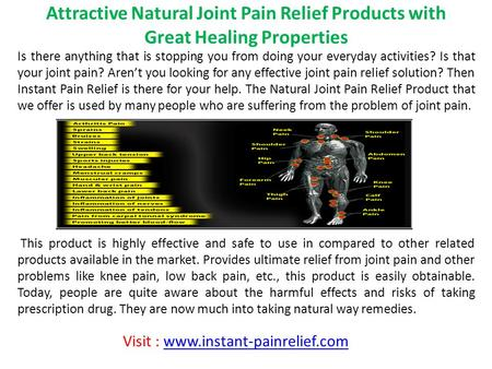 Attractive Natural Joint Pain Relief Products with Great Healing Properties Is there anything that is stopping you from doing your everyday activities?