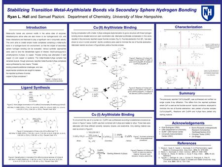 Stabilizing Transition Metal-Arylthiolate Bonds via Secondary Sphere Hydrogen Bonding Ryan L. Hall and Samuel Pazicni. Department of Chemistry, University.