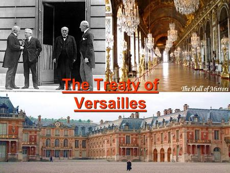 The Treaty of Versailles. WW1 Ends with a Treaty A truce, or temporary peace was declared at 11:00, on 11/11/1918. This was the flawed peace treaty that.